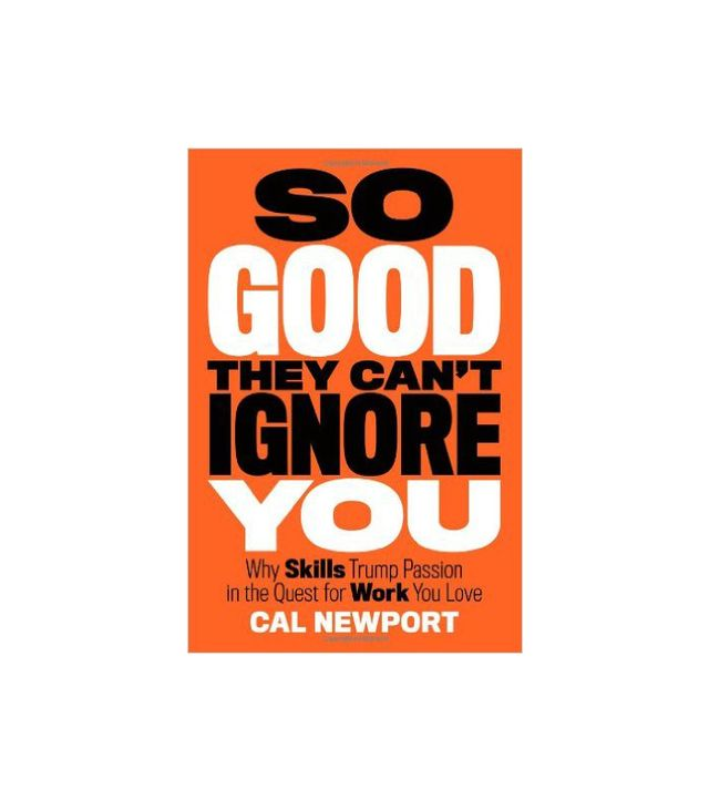 Cal Newport So Good They Can't Ignore You