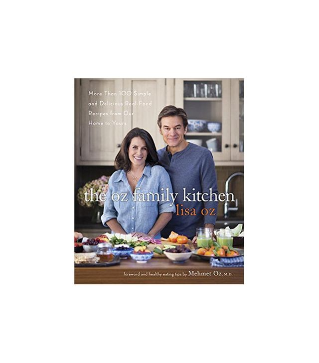 The Oz Family Kitchen by Lisa and Mehmet Oz