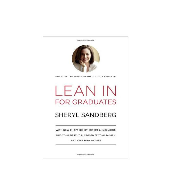 Sheryl Sandberg Lean In for Graduates