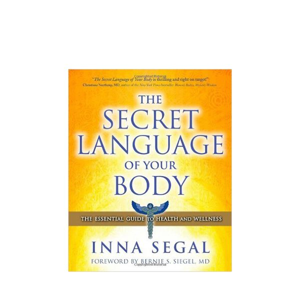 Inna Segal The Secret Language of Your Body