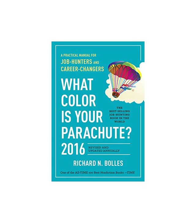 Richard N. Bolles What Colour Is Your Parachute? 2016