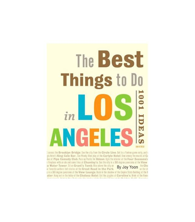 The Best Things to Do in Los Angeles by Joy Yoon