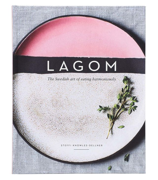 Steffi Knowles-Dellner's Lagom: The Swedish Art of Eating Harmoniously