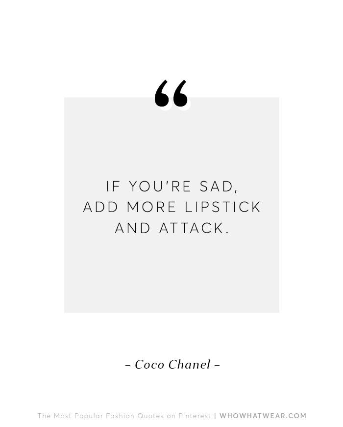 1454ef00c07f The 10 Most Popular Fashion Quotes on Pinterest | Who What Wear