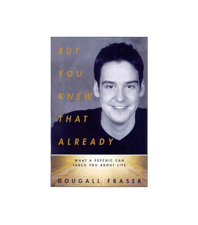 But You Knew That Already by Dougall Fraser