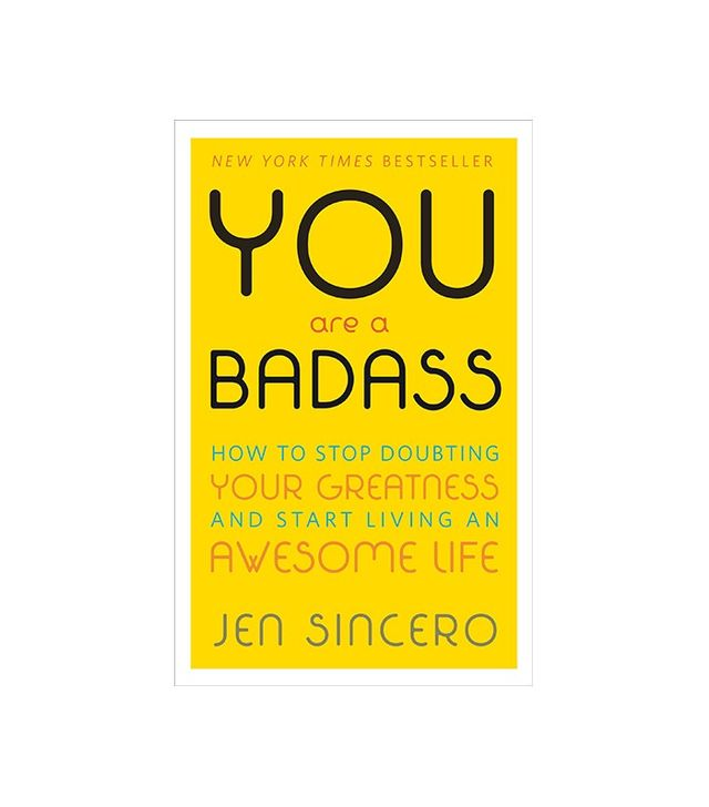 Your Are a Badass by Jen Sincere