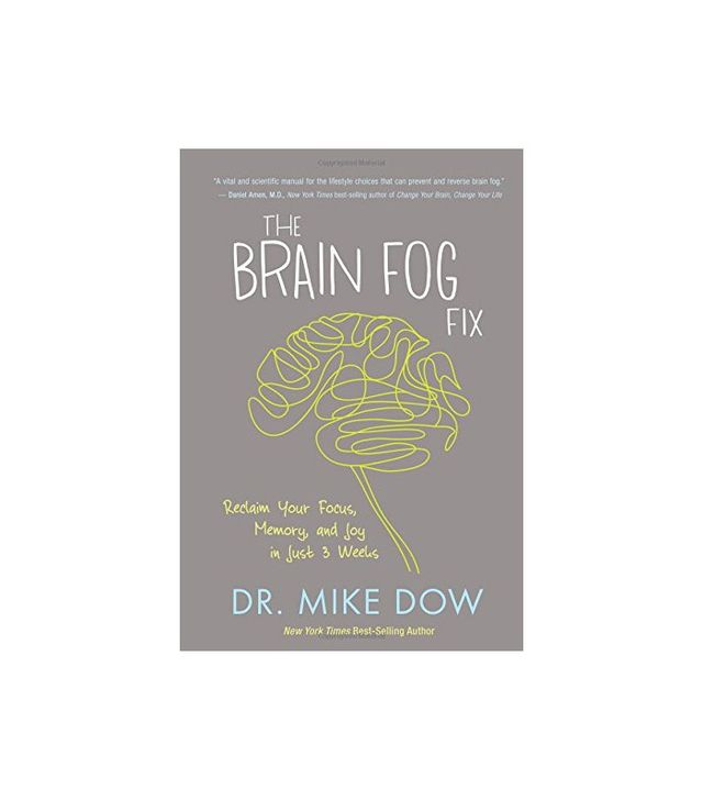 The Brain Fog Fix by Mike Dow