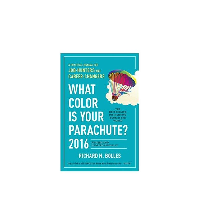 What Colour Is Your Parachute? by Richard N. Bolles