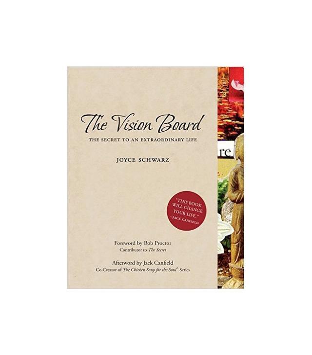 The Vision Board by Joyce Schwartz