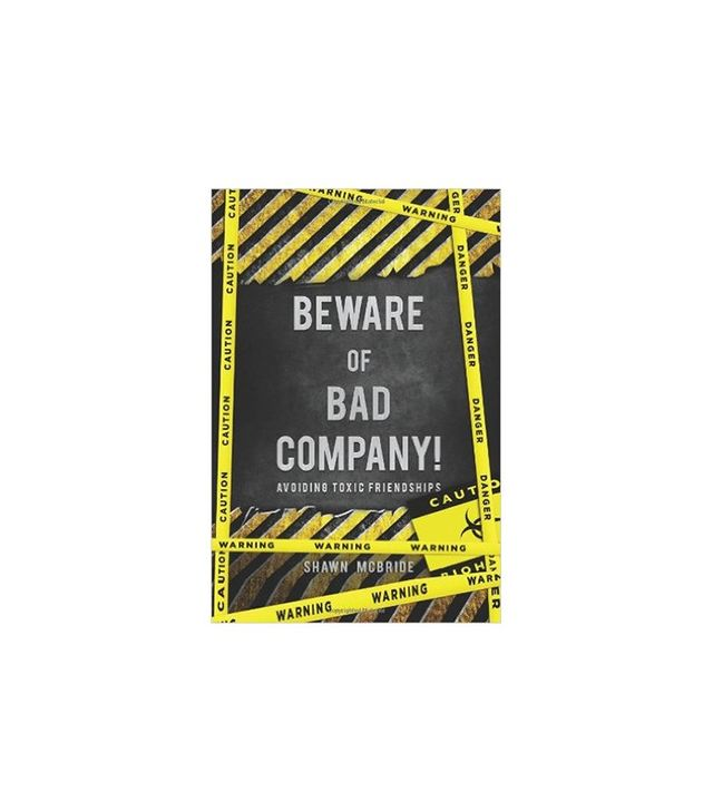 Beware of Bad Company by Shawn M. McBride