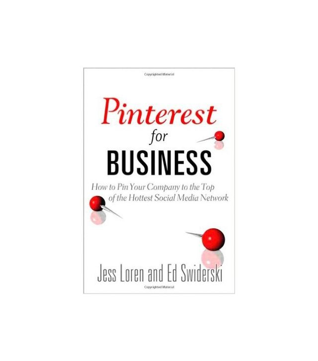 Pinterest for Business by Jess Loren and Ed Swiderski