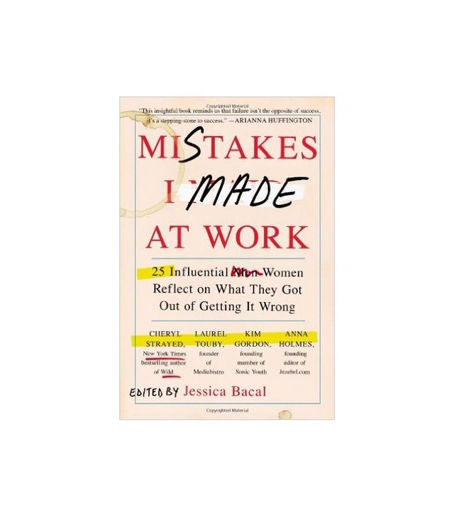 Mistakes I Made at Work by Jessican Bacal