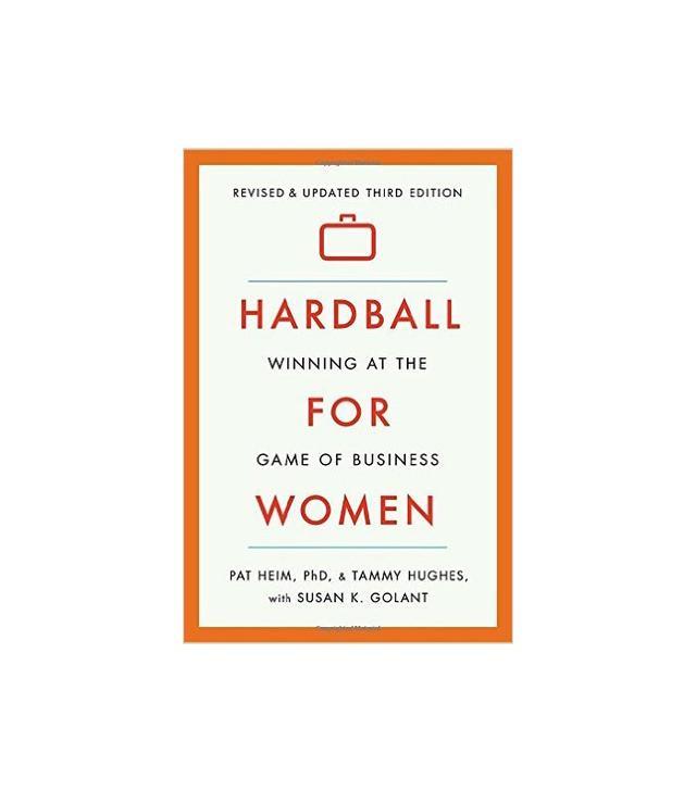 Hardball for Women by Pat Heim and Tammy Hughes