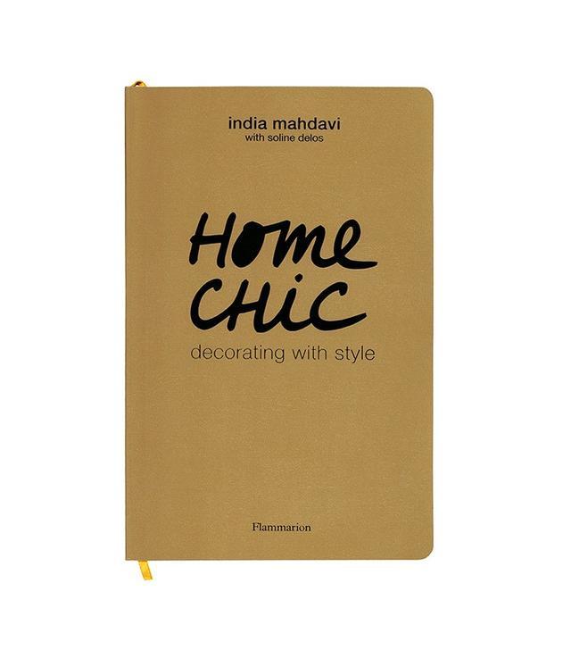 Home Chic by India Mahdavi