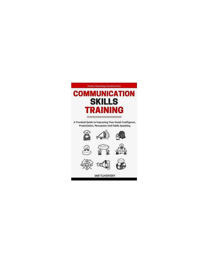 Communication Skills by Ian Tuhovsky and Wendell Wadsworth