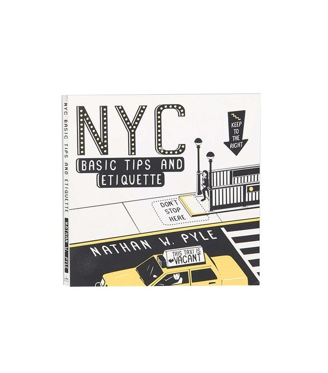 NYC: Basic Tips and Etiquette by Nathan W. Pyle
