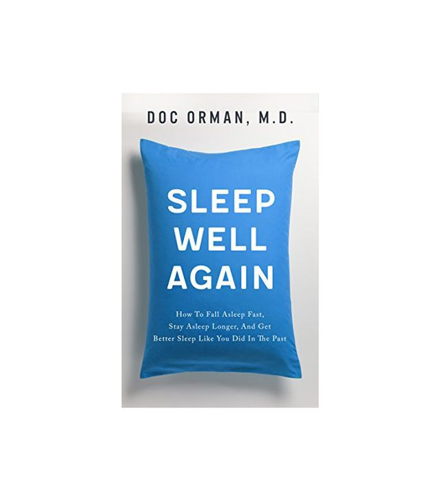 Sleep Well Again by Doc Orman