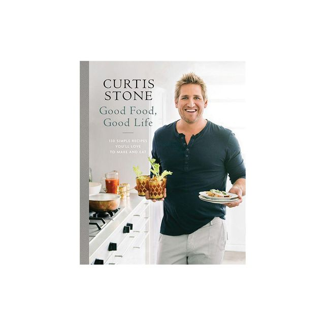 Curtis Stone Good Food, Good Life