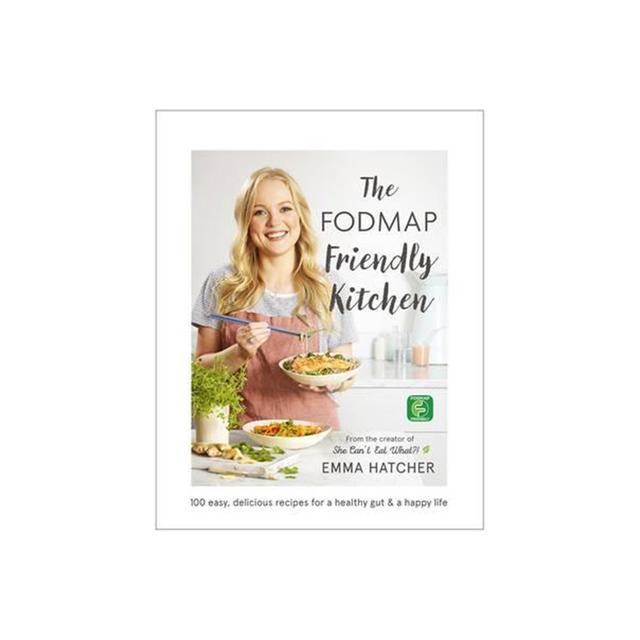 Emma Hatcher The FODMAP Friendly Kitchen Cookbook