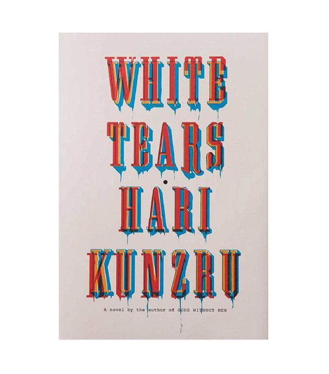 Hari Kunzru White Tears