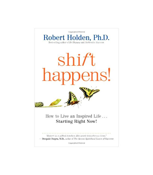 Robert Holden Shift Happens