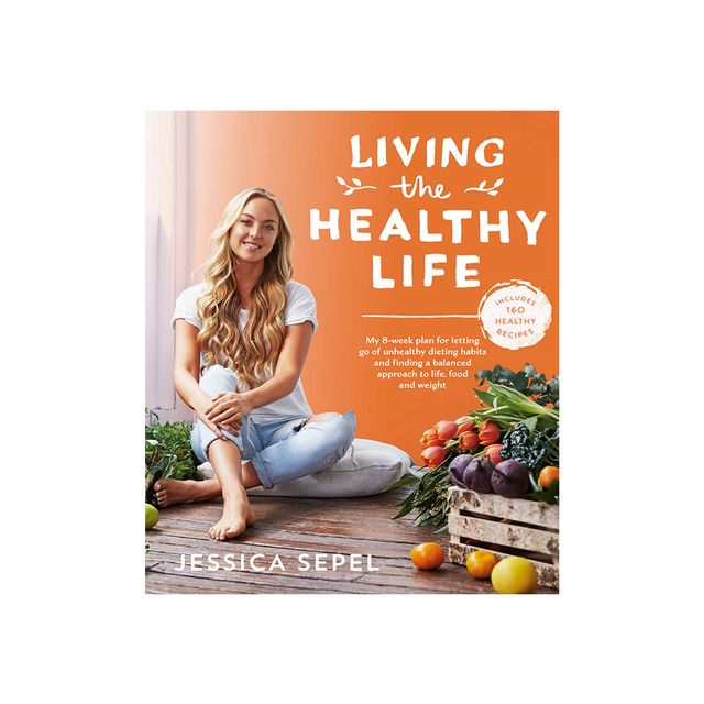 Jessica Sepel Living the Healthy Life