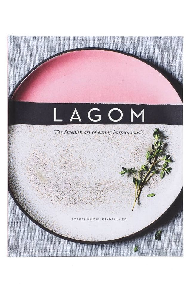 Steffi Knowles-Dellner 'Lagom: The Swedish Art Of Eating Harmoniously' Book