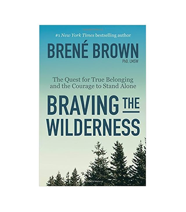 Brené Brown Braving the Wilderness