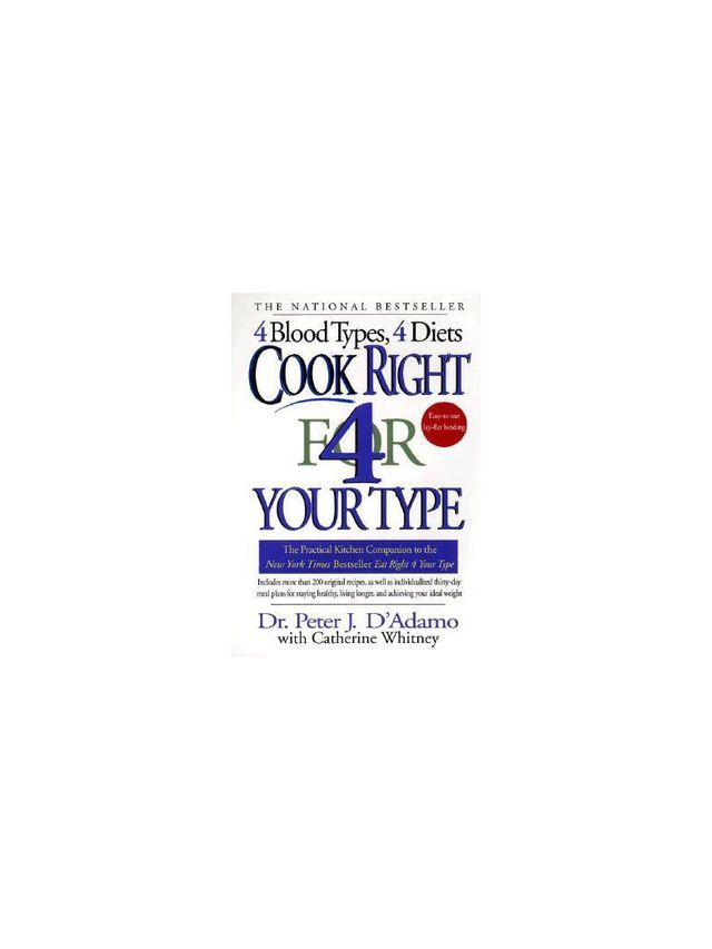Cook Right for Your Type by Peter D'Adamo