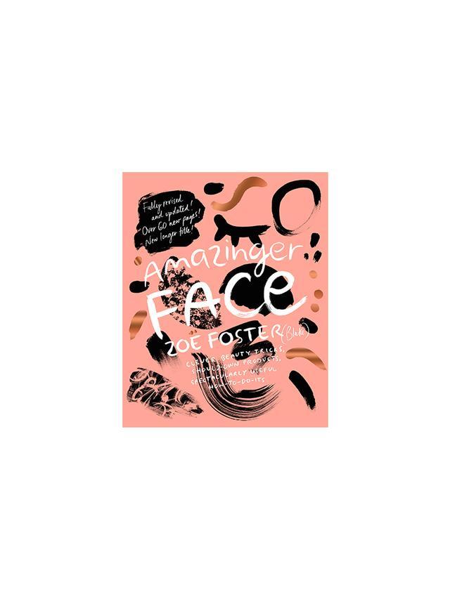 Amazinger Face by Zoë Foster Blake