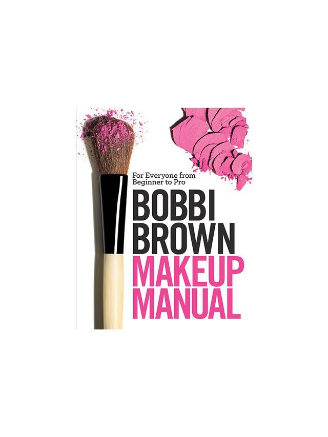 Makeup Manual by Bobbi Brown