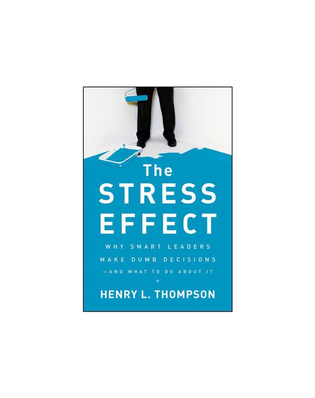 The Stress Effect by Henry L. Thompson