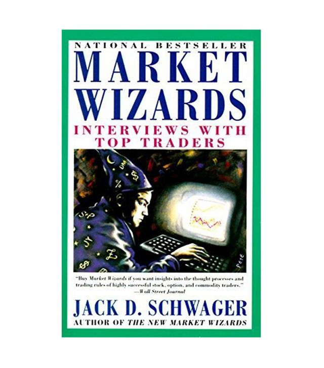 Jack D. Schwager Market Wizards: Interviews With Top Traders