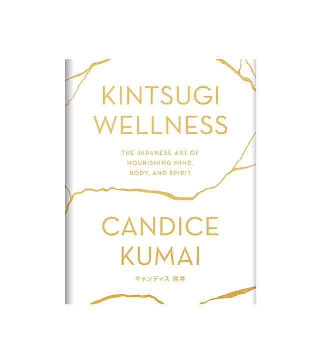 Candice Kumai Kintsugi Wellness