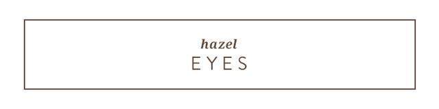 <p><strong>Your best colors:</strong></p> <ul> <li>Dark neutrals</li> <li>Orange</li> <li>Lavender</li> <li>Burgundy</li> </ul> <p>You've got the chameleon of eyeshades: hazel. More...