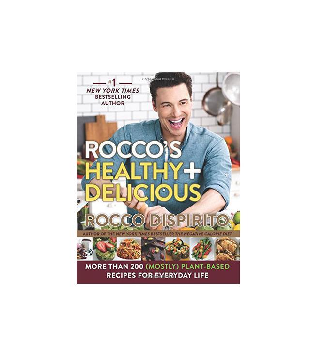 Rocco DiSpirito Rocco's Healthy & Delicious