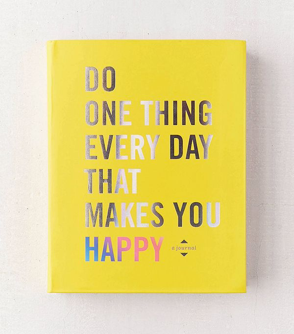 Do One Thing Every Day That Makes You Happy: A Journal By Robie Rogge & Dian G. Smith - Assorted One Size at Urban Outfitters