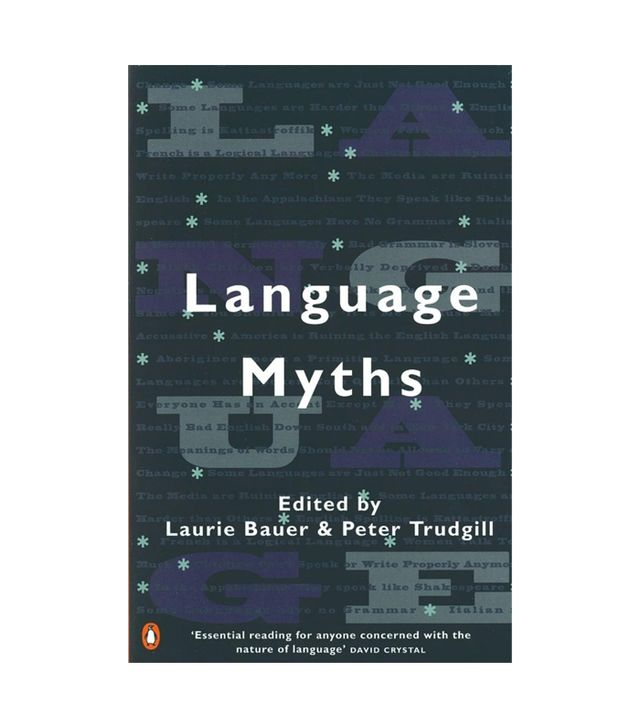 Laurie Bauer & Peter Trudgill Language Myths
