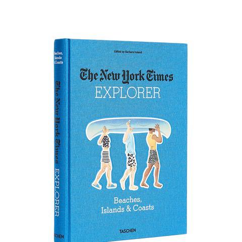 The New York Times Explorer: Beaches, Islands & Coasts