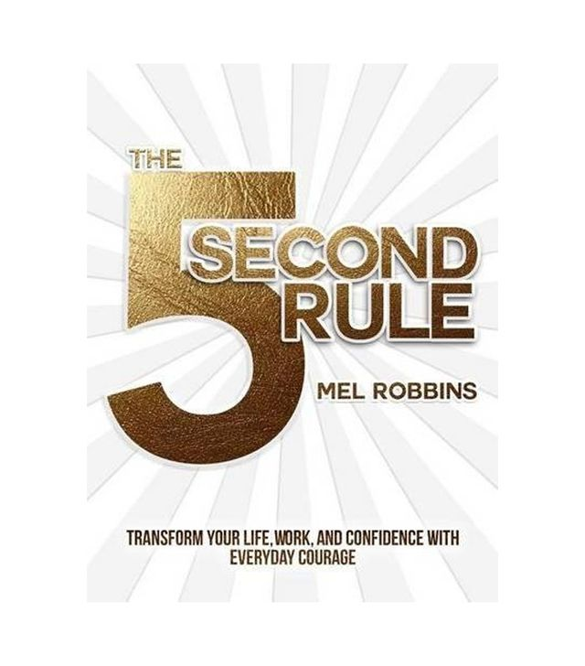 Mel Robbins The 5 Second Rule