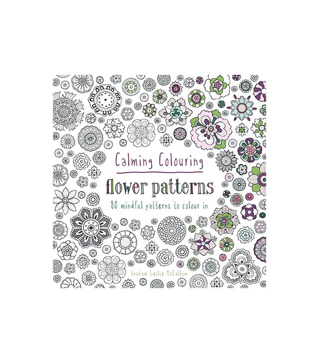 Graham Leslie McCallum Calming Coloring: Flower Patterns