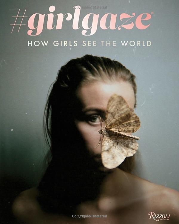 Amanda de Cadenet #girlgaze: How Girls See the World