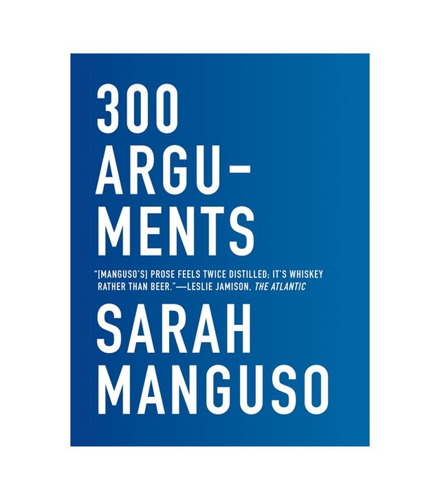 Sarah Manguso 300 Arguements