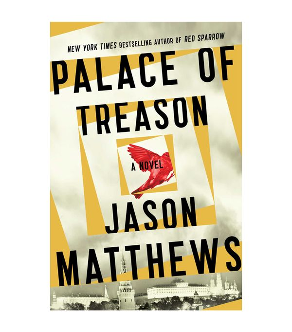 "<p>Jason Matthews <a href=""http://amzn.to/2Ec9515"" target=""_blank"">Palace of Treason</a> ($9)</p> <p><strong>The Book:</strong> The<em> Red Sparrow</em> trilogy is about a captain in the Russian..."