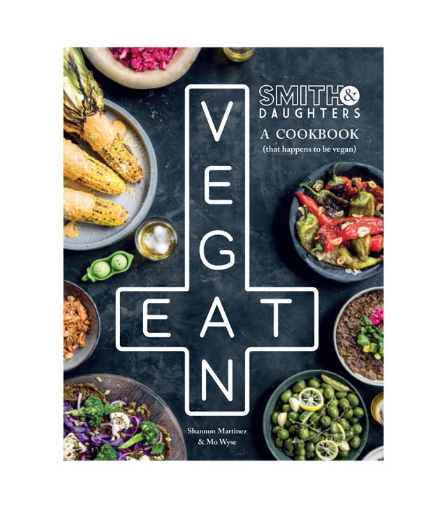 Shannon Martinez and Mo Wyse Smith & Daughters: A Cookbook