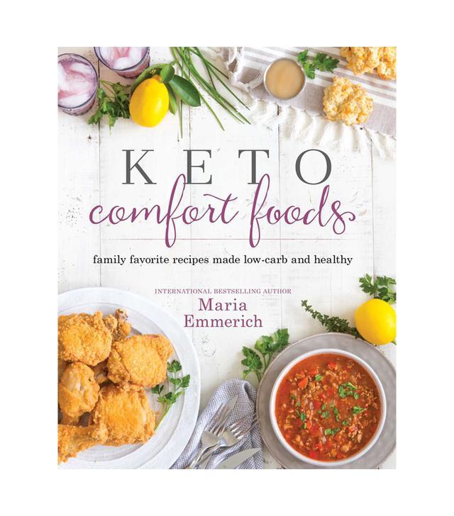 Maria Emmerich Keto Comfort Foods