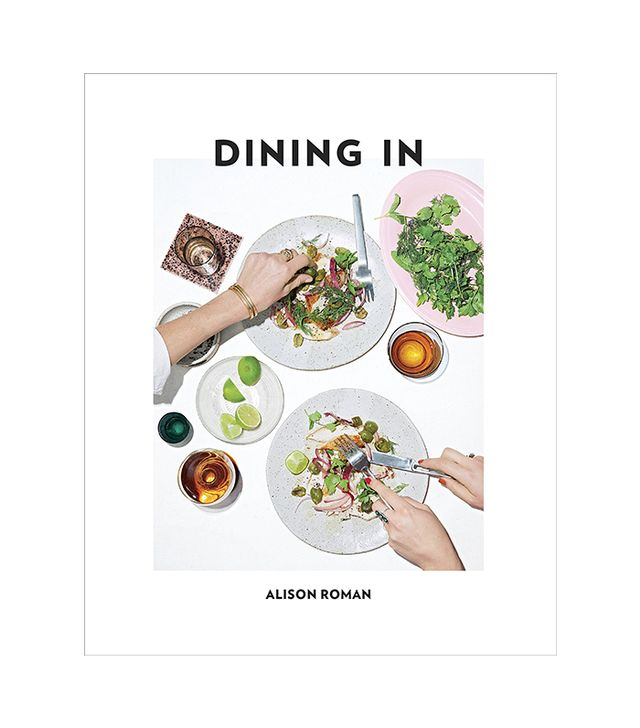 Alison Roman Dining In