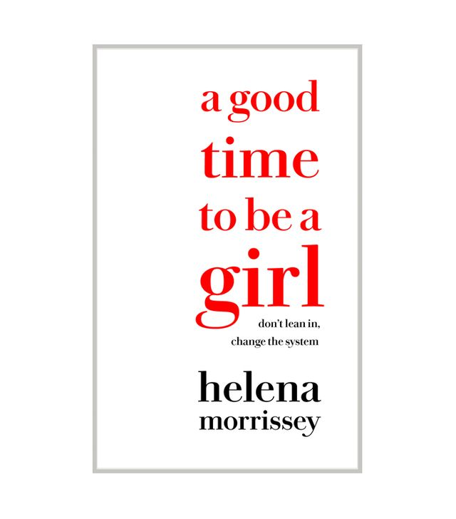 Helena Morrissey A Good Time to Be a Girl