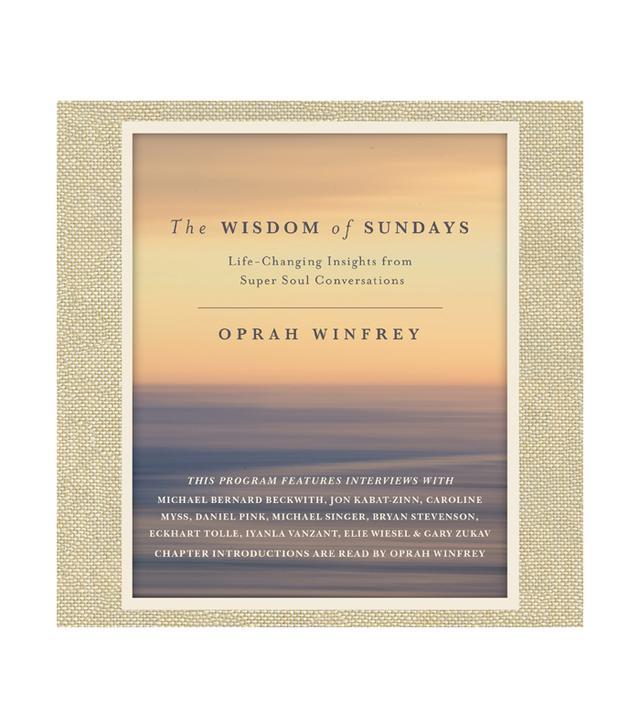 Oprah Winfrey The Wisdom of Sundays