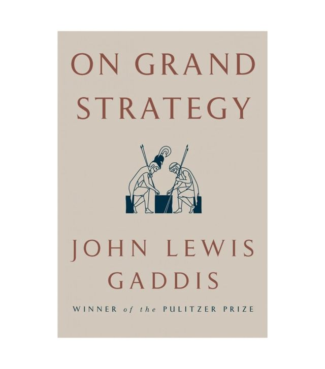 John Lewis Gaddis On Grand Strategy